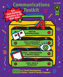 Communications Toolkit: Fun, Skill-Building Activities to Do With Kids (4H1560)